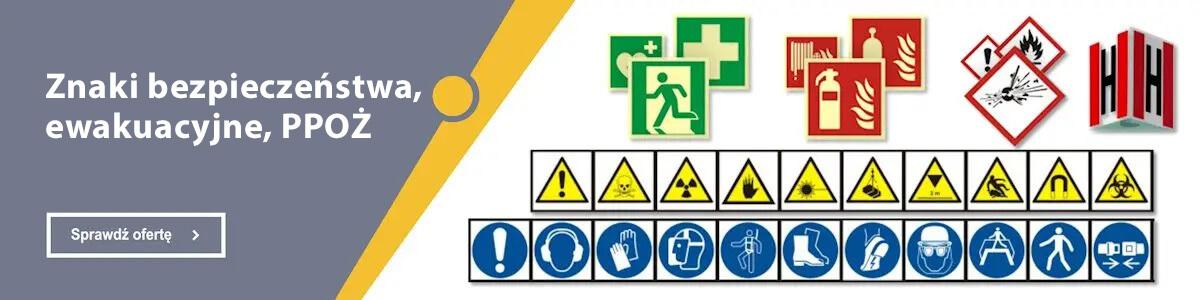 Pełna oferta w dziale Znaki bezpieczeństwa, ewakuacyjne, PPOŻ