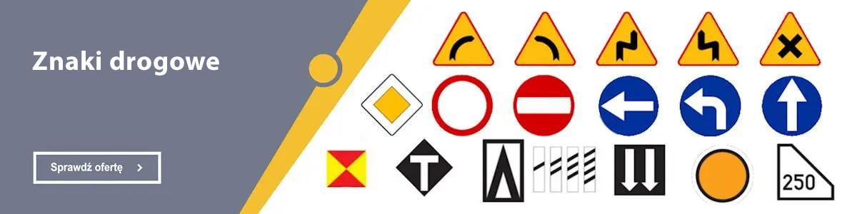 Pełna oferta w dziale Znaki drogowe